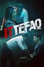 Ittefaq 2017 BluRay 480p & 720p Movie Download and Watch Online