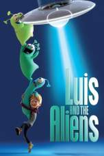 Luis & the Aliens 2018 BluRay 480p & 720p Full HD Movie Download