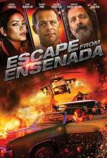 Escape from Ensenada 2017 BluRay 480p & 720p Full HD Movie Download