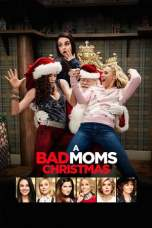 A Bad Moms Christmas 2017 BluRay 480p & 720p Full HD Movie Download