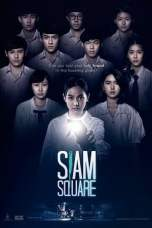 Siam Square (2017) WEB-DL 480p & 720p Full HD Movie Download