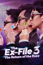 The Ex-File 3: Return of the Exes 2017 BluRay 480p & 720p Full HD Movie Download