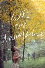 We the Animals 2018 BluRay 480p & 720p Full HD Movie Download