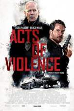 Acts of Violence 2018 BluRay 480p & 720p Full HD Movie Download