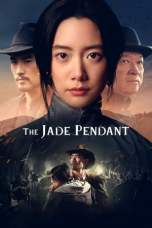 The Jade Pendant 2017 WEB-DL 480p & 720p Full HD Movie Download