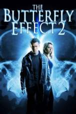 The Butterfly Effect 2 (2006) BluRay 480p & 720p Full HD Movie Download