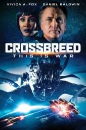 Crossbreed (2019) WEBRip 480p & 720p Full HD Movie Download