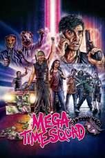 Mega Time Squad (2018) WEB-DL 480p & 720p HD Movie Download