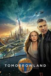 Tomorrowland (2015) BluRay 480p & 720p HD Movie Download