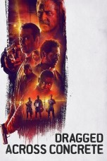 Dragged Across Concrete (2018) BluRay 480p & 720p Movie Download