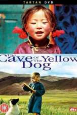 The Cave of the Yellow Dog (2005) BluRay 480p & 720p Movie Download