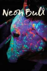 Neon Bull (2015) BluRay 480p & 720p HD Movie Download