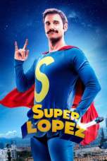 Superlopez (2018) BluRay 480p & 720p HD Movie Download