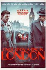 Once Upon a Time in London (2019) WEB-DL 480p & 720p HD Movie Download