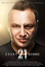 Every 21 Seconds (2018) WEB-DL 480p & 720p HD Movie Download