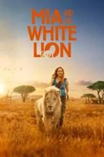 Mia and the White Lion (2018) BluRay 480p & 720p HD Movie Download