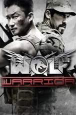 Wolf Warrior (2015) BluRay 480p & 720p Free HD Movie Download