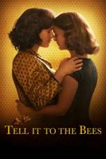 Tell It to the Bees (2018) WEB-DL 480p & 720p HD Movie Download