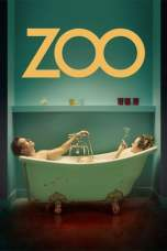 Zoo (2018) BluRay 480p & 720p Movie Download Sub Indo