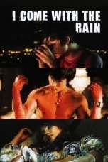 I Come with the Rain (2009) BluRay 480p & 720p Free Movie Download