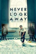 Never Look Away (2018) BluRay 480p & 720p Free HD Movie Download