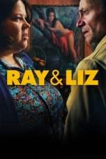 Ray & Liz (2018) WEB-DL 480p & 720p Free HD Movie Download