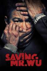 Saving Mr. Wu (2015) BluRay 480p & 720p Free HD Movie Download