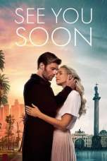 See You Soon (2019) WEBRip 480p & 720p Free HD Movie Download