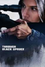 Through Black Spruce (2018) BluRay 480p & 720p HD Movie Download