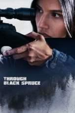 Through Black Spruce (2018) WEB-DL 480p & 720p HD Movie Download