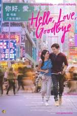 Hello, Love Goodbye (2019) HDRip 480p & 720p HD Movie Download
