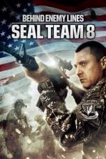 Seal Team Eight: Behind Enemy Lines (2014) BluRay 480p & 720p