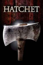 Hatchet (2006) BluRay 480p & 720p Free HD Movie Download