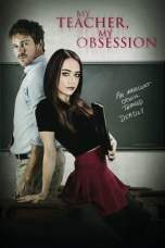 My Teacher, My Obsession (2018) WEBRip 480p & 720p Movie Download