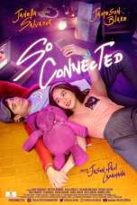 So Connected (2018) WEBRip 480p & 720p Free HD Movie Download