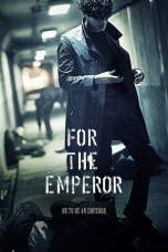 For the Emperor (2014) BluRay 480p & 720p Korea HD Movie Download