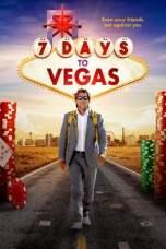 7 Days to Vegas (2019) WEB-DL 480p & 720p Free HD Movie Download
