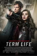 Term Life (2016) BluRay 480p & 720p Free HD Movie Download