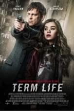 Term Life (2016) BluRay 480p & 720p Free HD Movie Download