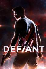 Defiant (2019) WEB-DL 480p & 720p Free HD Movie Download