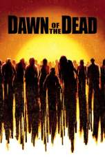 Dawn of the Dead (2004) BluRay 480p & 720p Free HD Movie Download