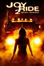 Joy Ride 2: Dead Ahead (2008) BluRay 480p & 720p Movie Download