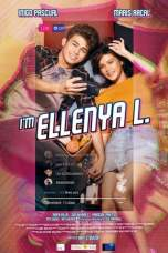 I'm Ellenya L. (2019) BluRay 480p & 720p Pinoy HD Movie Download