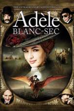 The Extraordinary Adventures of Adèle Blanc-Sec (2010) BluRay 480p & 720p