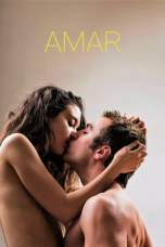 Amar aka Loving (2017) WEBRip 480p & 720p Spanish Movie Download