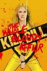 Kill Bill: The Whole Bloody Affair (2011) BluRay 480p & 720p Download