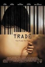 Trade (2007) WEBRip 480p & 720p Free HD Movie Download