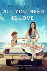 All You Need Is Love (2015) BluRay 480p & 720p Movie Download