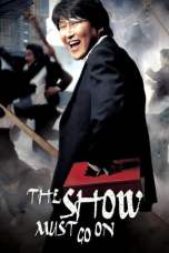 The Show Must Go On (2007) HDRip 480p & 720p Movie Download