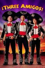 ¡Three Amigos! (1986) BluRay 480p & 720p Free HD Movie Download